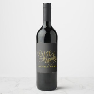 Giving Thanks Elegant Typography Design Template Wine Label