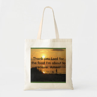 Giving Thanks for our food when we shop Tote Bag