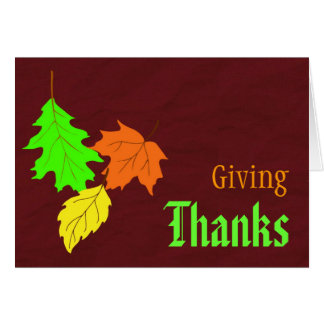 Giving Thanks With Fall Leaves Card