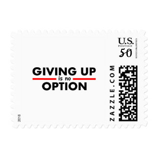 Giving Up Is No Option Postage