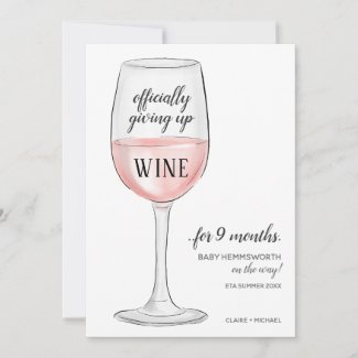 Giving Up Wine Funny Pregnancy Announcement Card