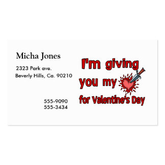 Giving You My Heart For Valentine's Day Business Card