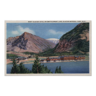 Glacier National Park, MT - Many Glacier Hotel Poster