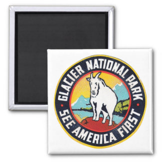 Glacier National Park See America First Magnet