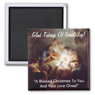 Glad Tidings of Great Joy Square Magnet