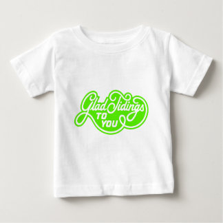 Glad Tidings To You Baby T-Shirt