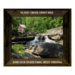 GLADE CREEK MILL-POSTER POSTER