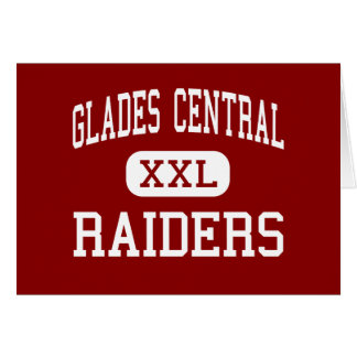 Glades Central - Raiders - High - Belle Glade Greeting Card