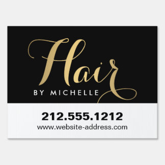 Glam Hairstylist Script Text Gold/Black Lawn Sign