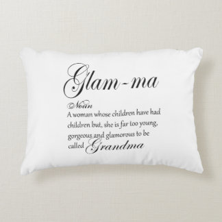 GLAM MA grandma definition Accent Pillow