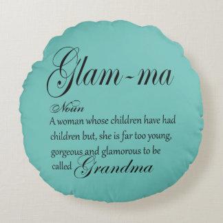 GLAM MA grandma definition Round Pillow
