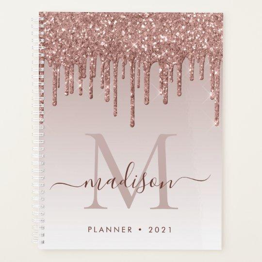 Glam Rose Gold Glitter Drips Elegant Monogram 2021 Planner