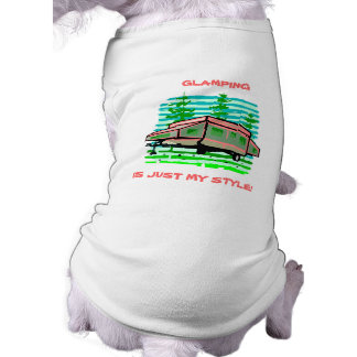 GLAMPING ~ CAMPING ~ POP UP CAMPER ~ PET SHIRT! TEE