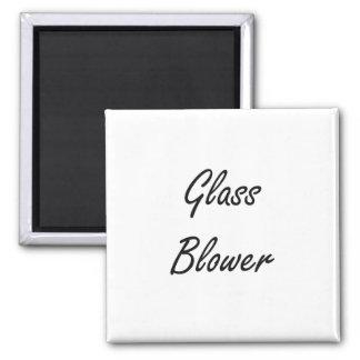 Glass Blower Artistic Job Design 2 Inch Square Magnet