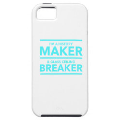 GLASS CEILING BREAKER HISTORY MAKER  T-SHIRT iPhone SE/5/5s CASE
