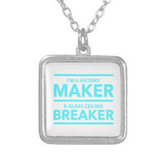 GLASS CEILING BREAKER HISTORY MAKER  T-SHIRT SILVER PLATED NECKLACE
