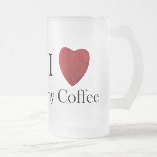Glass cup of I love my Coffee