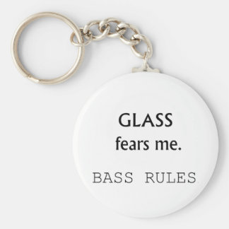 Glass Fears Me, Bass rules! black text Key Chain