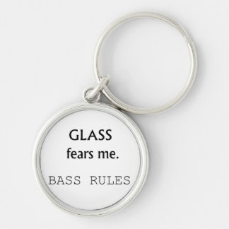Glass Fears Me, Bass rules! black text Keychain