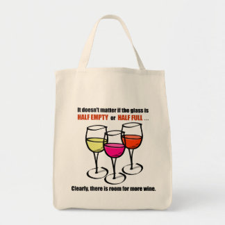 Glass Half Empty Wine Humor Grocery Tote Bag