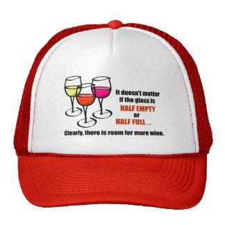 Glass Half Empty Wine Humor Trucker Hat