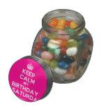 [Crown] keep calm my birthday is saturday  Glass Jars