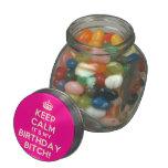 [Crown] keep calm it's my birthday bitch!  Glass Jars