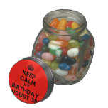 [Crown] keep calm my birthday august 3rd  Glass Jars