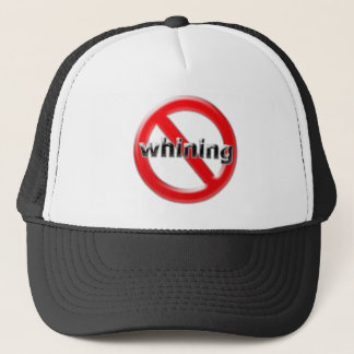 Glass No Whining Trucker Hat