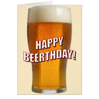 Glass of Beer (Happy Beerthday) Greeting Card