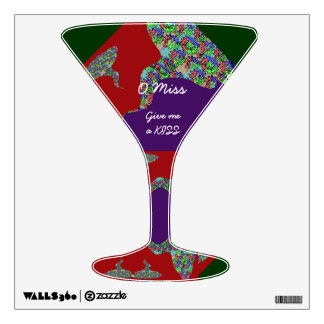 Glass of  Martini -  O MISS give me a KISS Room Sticker
