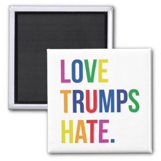 GLBT Love Trumps Hate 2 Inch Square Magnet
