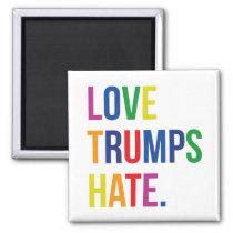 GLBT Love Trumps Hate Magnet