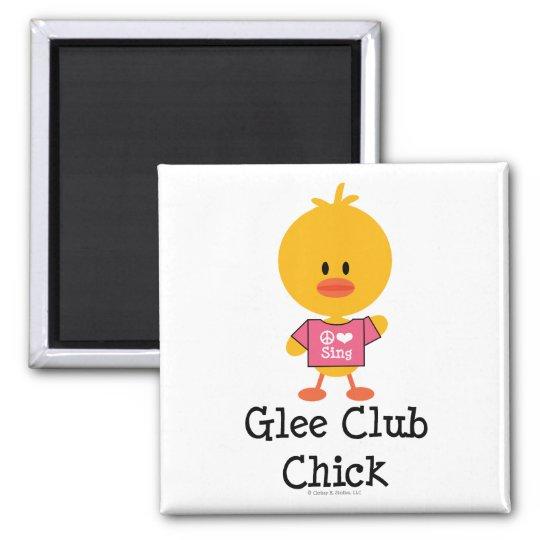 Glee Club Chick Magnet