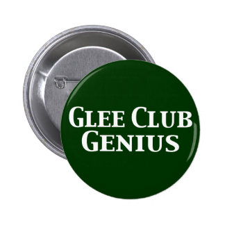 Glee Club Genius Gifts 2 Inch Round Button