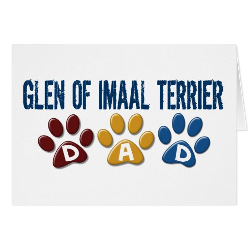 GLEN OF IMAAL TERRIER Dad Paw Print 1 Greeting Card