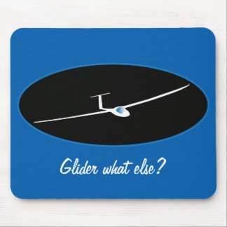 Glider - What else? Mouse Pad