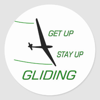 Gliding ... Get up  Stay up Classic Round Sticker