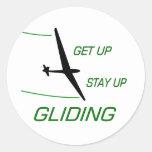 Gliding ... Get up  Stay up Round Sticker