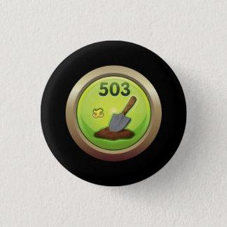 Glitch: achievement dirt diggler pinback button