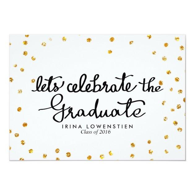Glitter Confetti Lets Celebrate The Graduate 5x7 Paper Invitation Card