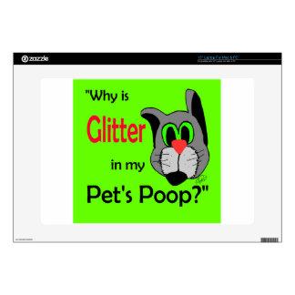"""Glitter in Pets Poop 15"""" Laptop Skin"""
