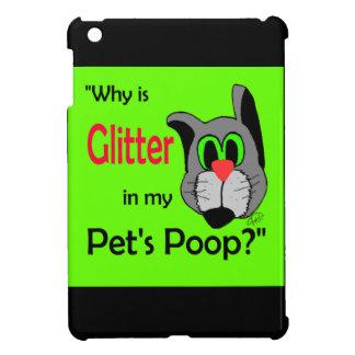 Glitter in Pets Poop iPad Mini Cases