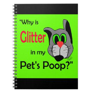 Glitter in Pets Poop Note Book