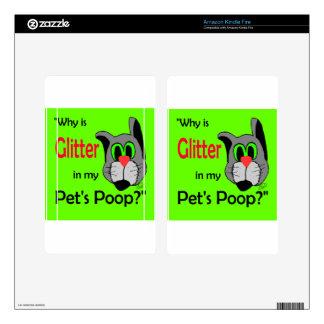 Glitter in Pets Poop Kindle Fire Skins