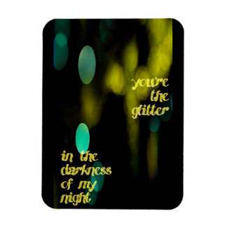 Glitter in the darkness fridge magnet