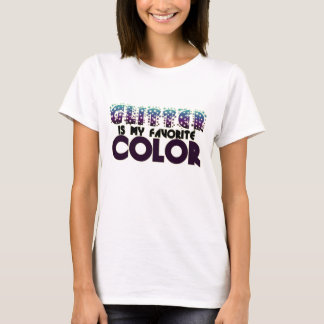 Glitter is my Favorite Color T-Shirt
