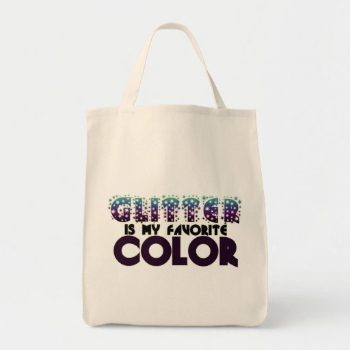 Glitter is my Favorite Color Tote Bag