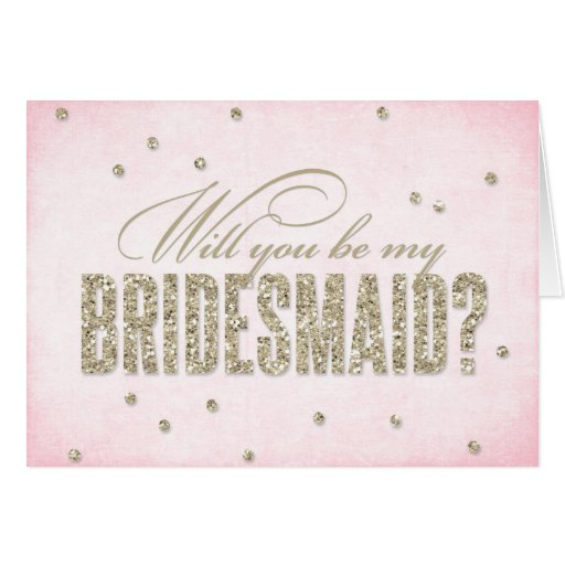 glitter look will you be my bridesmaid card zazzle. Black Bedroom Furniture Sets. Home Design Ideas