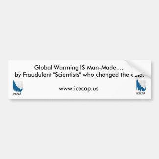 ¡Global Calentar-le han mentido a! Pegatina Para Auto